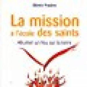 La mission l ecole des saints allumer un feu sur la terre de la marque Martin Pradère image 0 produit